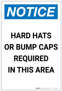 Notice: Hard Hats or Bump Caps Required in This Area Portrait - Label