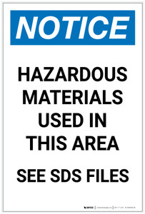 Notice: Hazardous Materials Used In This Area See SDS Portrait - Label