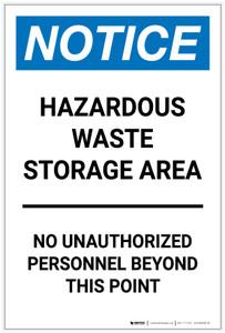 Notice: Hazardous Waste Storage Area No Unauthorized Personnel Portrait - Label