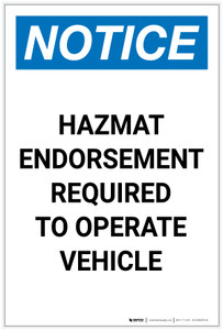Notice: Hazmat Endorsement Required to Operate Vehicle Portrait - Label