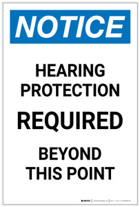 Notice: Hearing Protection Required Beyond This Point Portrait - Label