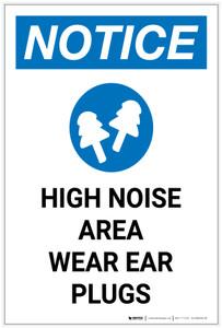 Notice: High Noise Area Wear Ear Plugs Portrait - Label