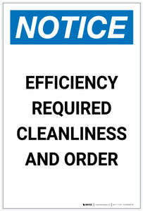 Notice: Efficiency Required Cleanliness and Order Portrait - Label