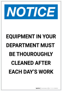 Notice: Equipment in Your Dept Must be Cleaned After Work Portrait - Label