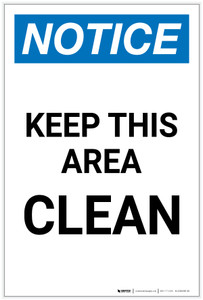 Notice: Keep This Area Clean Portrait - Label