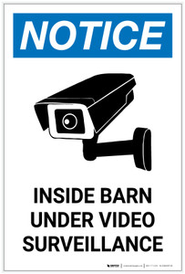 Notice: Inside Barn Under Video Surveillance Portrait - Label