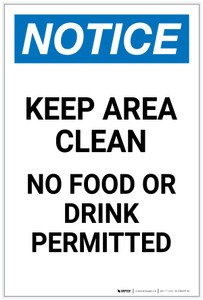 Notice: Keep Area Clean No Food or Drink Permitted Portrait - Label