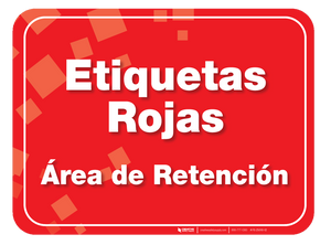 Etiquetas Rojas (Red Tag) Holding Area Floor Sign