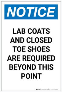 Notice: Lab Coats/Closed Toe Shoes Required Portrait - Label
