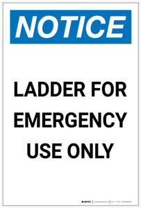 Notice: Ladder For Emergency Use Only Portrait - Label