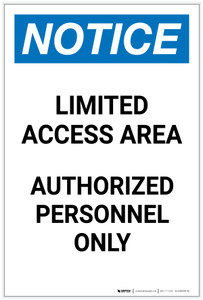Notice: Limited Access Area - Authorized Personnel Only Portrait - Label