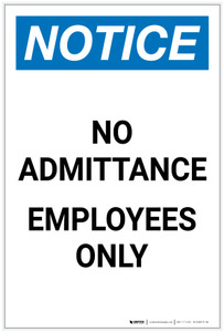 Notice: No Admittance - Employees Only Portrait - Label