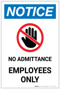 Notice: No Admittance - Employees Only with Icon Portrait - Label