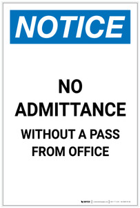 Notice: No Admittance Without A Pass From Office Portrait - Label