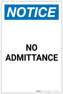 Notice: No Admittance Portrait - Label
