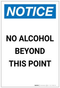 Notice: No Alcohol Beyond This Point Portrait - Label