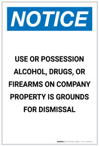 Notice: Alcohol/Drugs/Firearms on Company Property is Grounds for Dismissal Portrait - Label