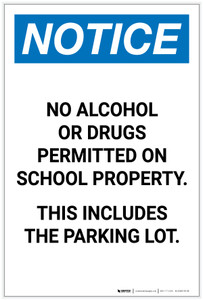 Notice: No Alcohol Or Drugs On School Property Including Parking Lot Portrait - Label