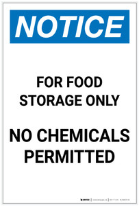 Notice: For Food Storage Only - No Chemicals Permitted Portrait - Label