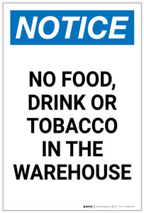Notice: No Food/Drink/Tobacco In The Warehouse Portrait - Label