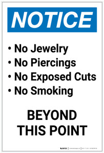 Notice: No Jewelry/Piercings/Exposed Cuts/Smoking Portrait - Label