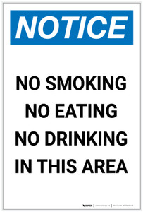 Notice: No Smoking No Eating No Drinking in This Area Portrait - Label