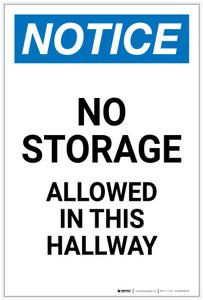 Notice: No Storage Allowed In Hallway Portrait - Label