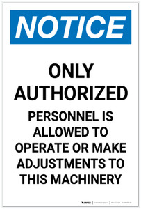 Notice: Only Authorized Personnel is Allowed to Operate Machinery Portrait - Label