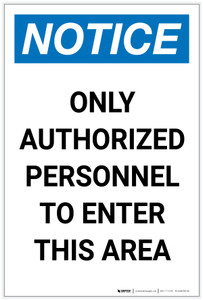 Notice: Only Authorized Personnel to Enter This Area Portrait - Label