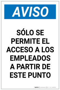 Notice: Only Employees Permitted Beyond This Point Spanish Portrait - Label