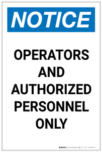 Notice: Operators and Authorized Personnel Only Portrait - Label