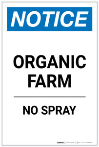 Notice: Organic Farm - No Spray Portrait - Label