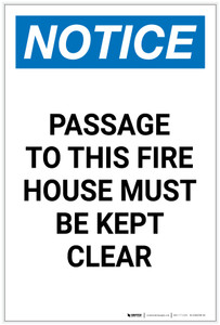 Notice: Passage To Fire House Must Be Kept Clear Portrait - Label