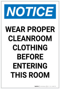 Notice: Wear Proper Cleanroom Clothing Before Entering Portrait - Label