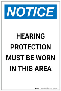 Notice: Hearing Protection Must be Worn Portrait - Label