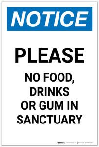 Notice: Please No Food/Drinks/Gum In Sanctuary Portrait - Label