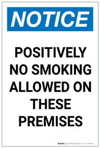 Notice: Positively No Smoking Allowed On These Premises Portrait - Label