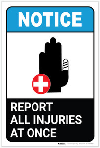 Notice: Report All Injuries At Once ANSI with Icon Portrait - Label