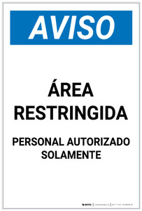 Notice: Restricted Area Authorized Personnel Spanish Portrait - Label