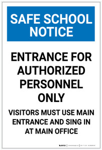 Safe School Notice: Entrance For Authorized Personnel Only Portrait - Label