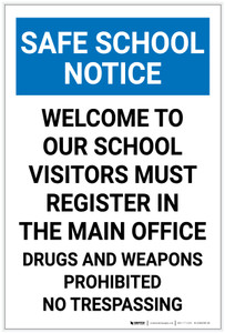 Safe School Notice: Welcome To Our School Portrait - Label