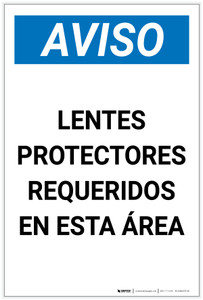 Notice: Safety Glasses Required In This Area Spanish Portrait - Label