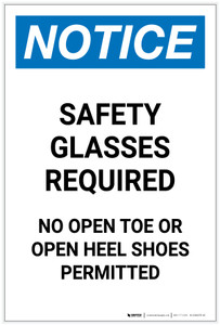 Notice: Safety Glasses Required No Open Toe Or Open Heel Shoes Portrait - Label