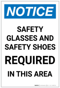 Notice: Safety Glasses and Safety Shoes Required in This Area Portrait - Label