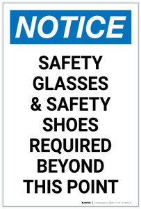 Notice: Safety Glasses Safety Shoes Required Portrait - Label