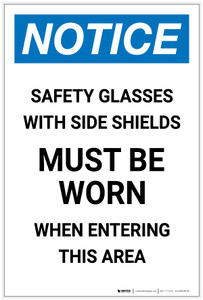 Notice: Safety Glasses with Side Shields Must Be Worn When Entering this Area Portrait - Label