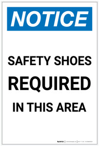 Notice: Safety Shoes Required In This Area Portrait - Label