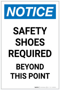 Notice: Safety Shoes Required Beyond This Point Portrait - Label