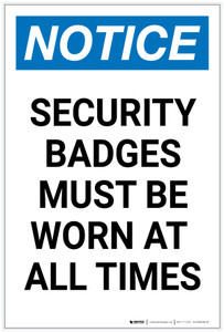 Notice: Security Badges Must be Worn at All Times Portrait - Label