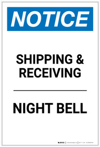 Notice: Shipping & Receiving - Night Bell Portrait - Label